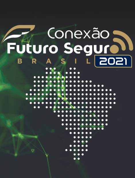Conexão Futuro Seguro edição 2021 chega à etapa Brasil